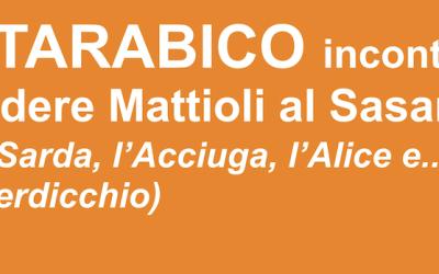 Il Tarabico incontra: Podere Mattioli al Sasaral